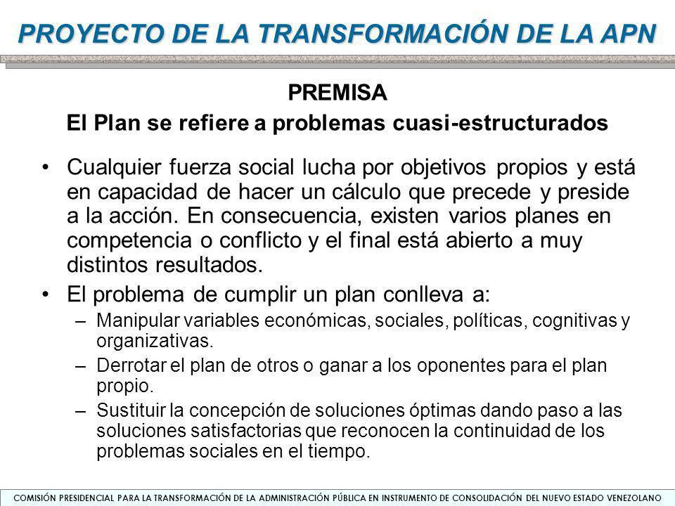 El Plan se refiere a problemas cuasi-estructurados