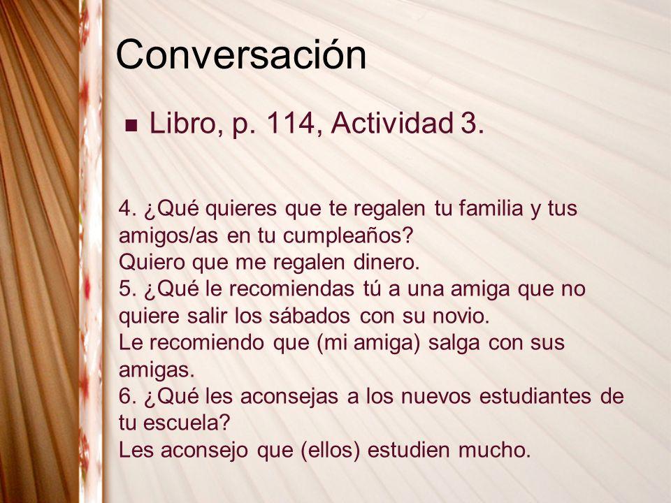 Conversación Libro, p. 114, Actividad 3.