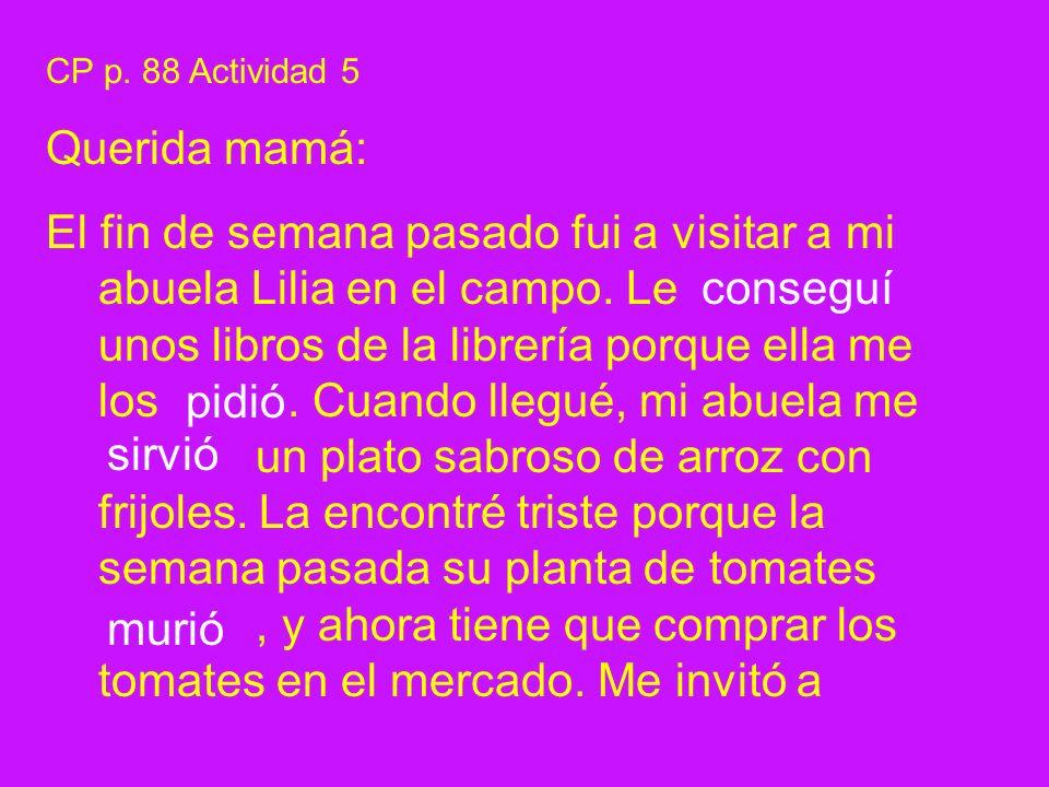 CP p. 88 Actividad 5 Querida mamá: