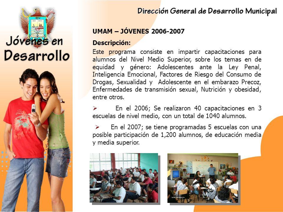 UMAM – JÓVENES 2006-2007 Descripción: