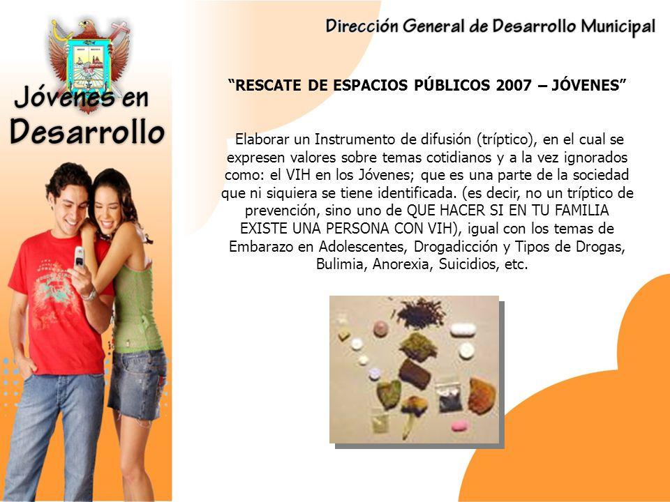 RESCATE DE ESPACIOS PÚBLICOS 2007 – JÓVENES