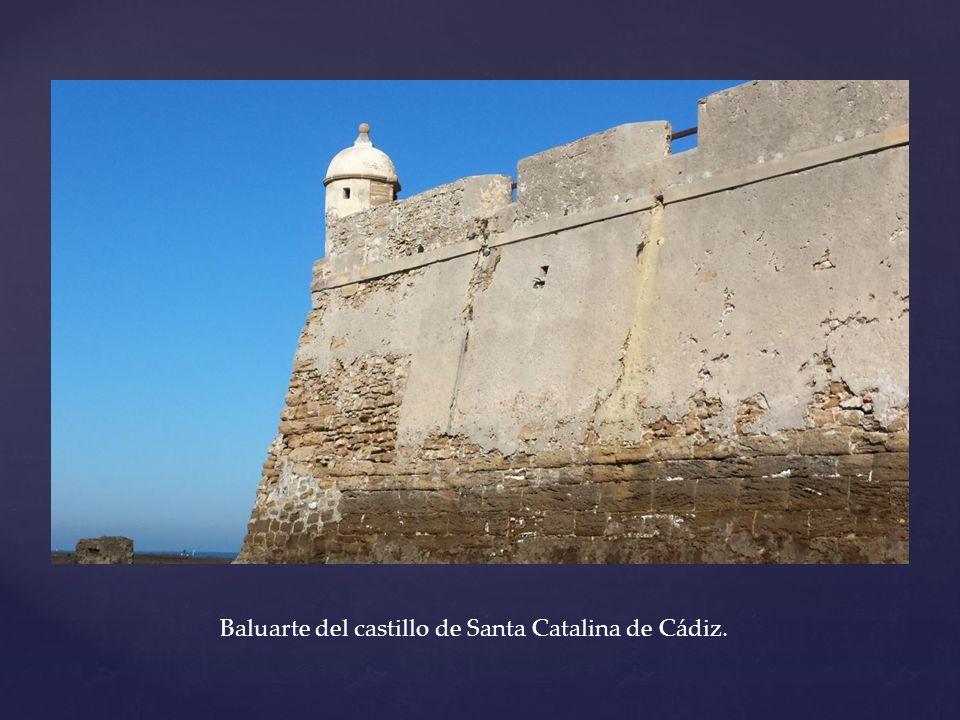 Baluarte del castillo de Santa Catalina de Cádiz.