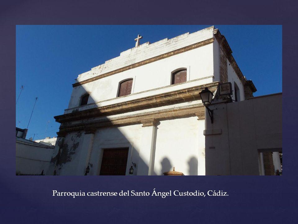 Parroquia castrense del Santo Ángel Custodio, Cádiz.