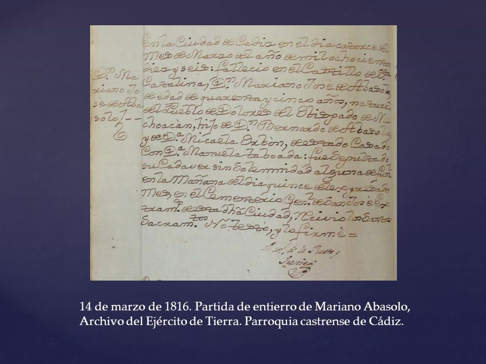 14 de marzo de 1816. Partida de entierro de Mariano Abasolo, Archivo del Ejército de Tierra.