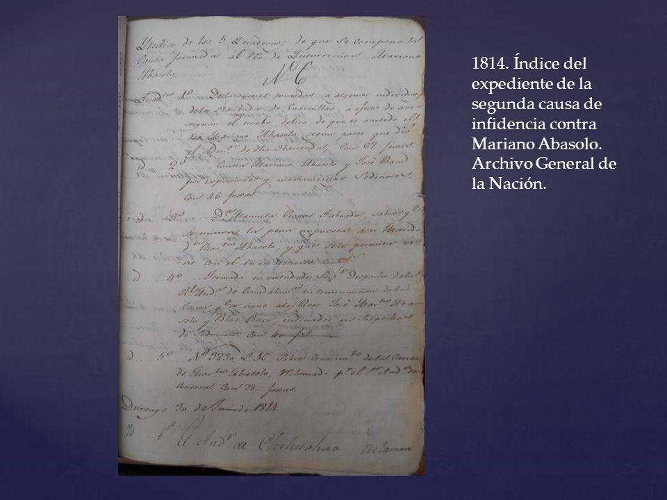 1814. Índice del expediente de la segunda causa de infidencia contra Mariano Abasolo.