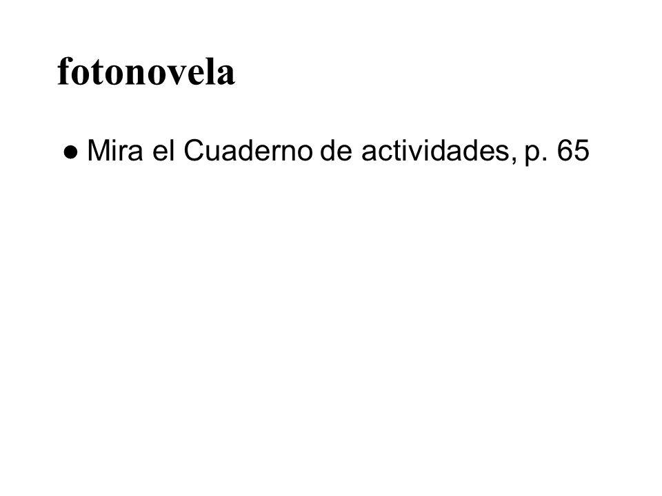 fotonovela Mira el Cuaderno de actividades, p. 65