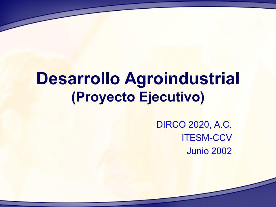 Desarrollo Agroindustrial (Proyecto Ejecutivo)