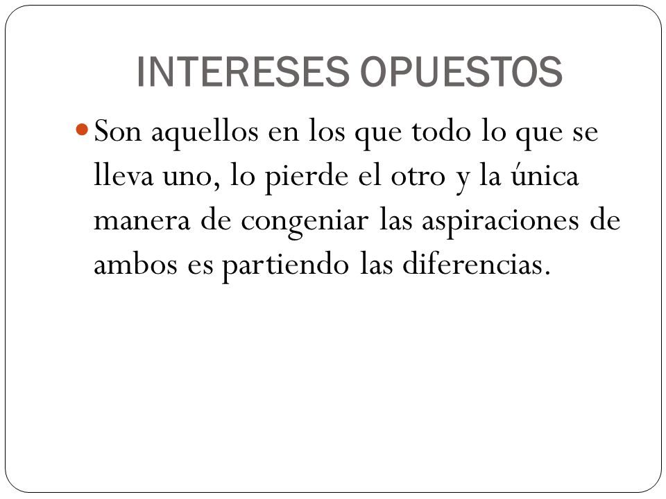 INTERESES OPUESTOS