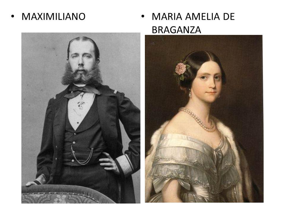 MAXIMILIANO MARIA AMELIA DE BRAGANZA