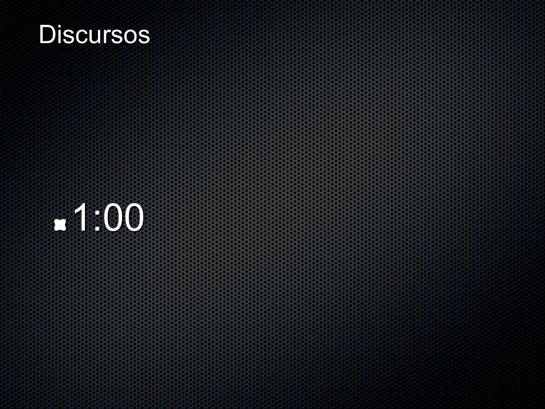 Discursos 1:00
