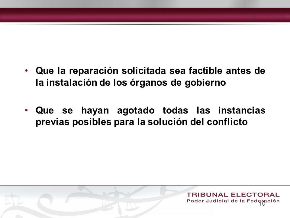 Que la reparación solicitada sea factible antes de la instalación de los órganos de gobierno