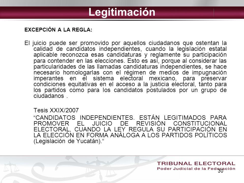 Legitimación EXCEPCIÓN A LA REGLA: