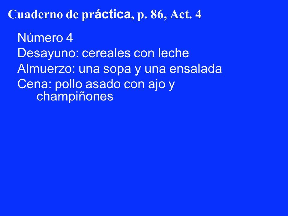 Cuaderno de práctica, p. 86, Act. 4
