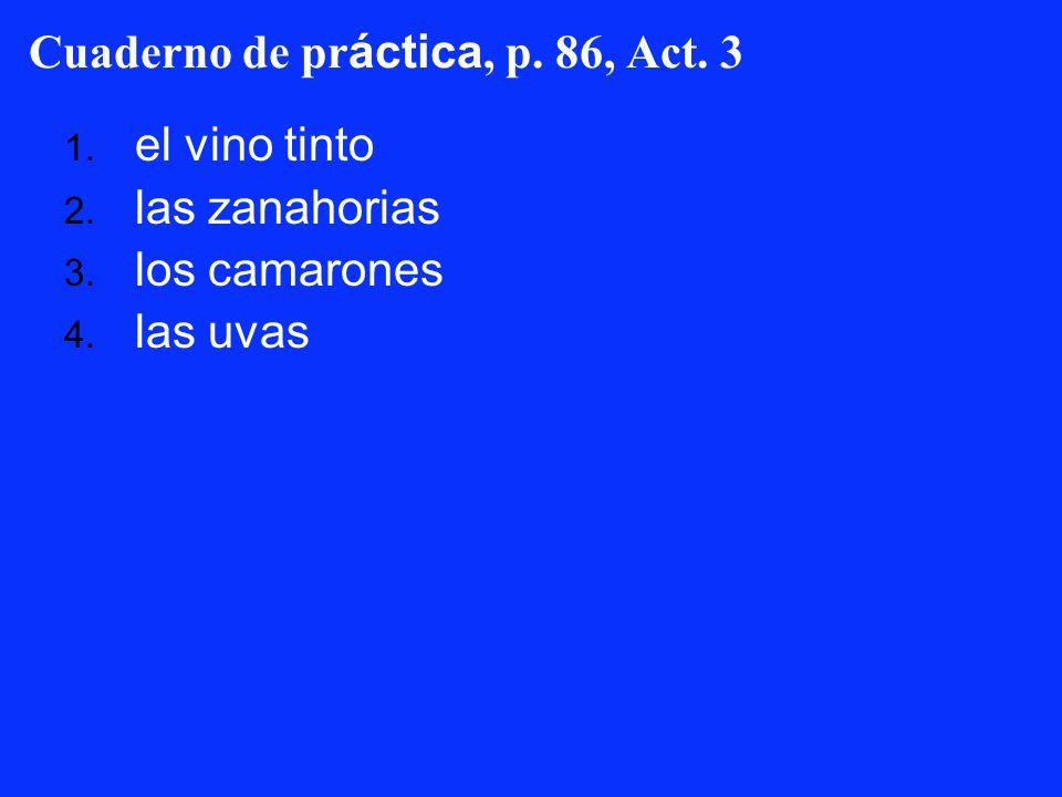 Cuaderno de práctica, p. 86, Act. 3