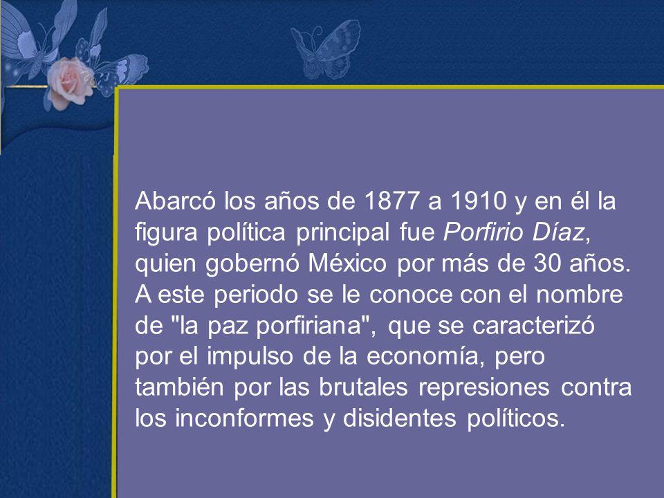 Abarcó los años de 1877 a 1910 y en él la figura política principal fue Porfirio Díaz, quien gobernó México por más de 30 años.