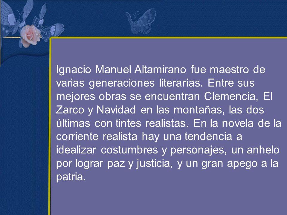 Ignacio Manuel Altamirano fue maestro de varias generaciones literarias.