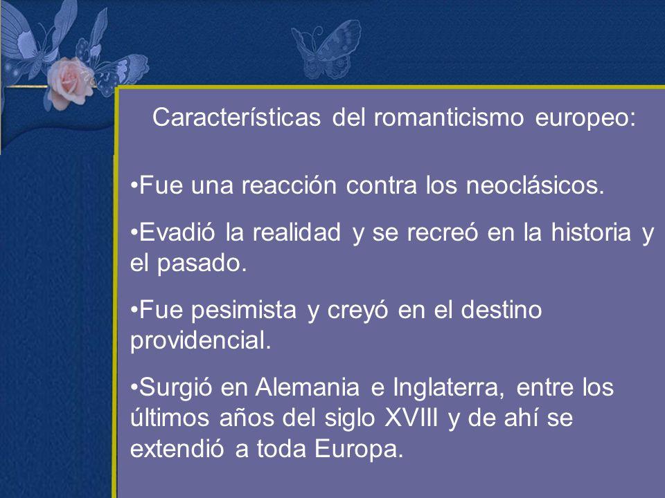 Características del romanticismo europeo: