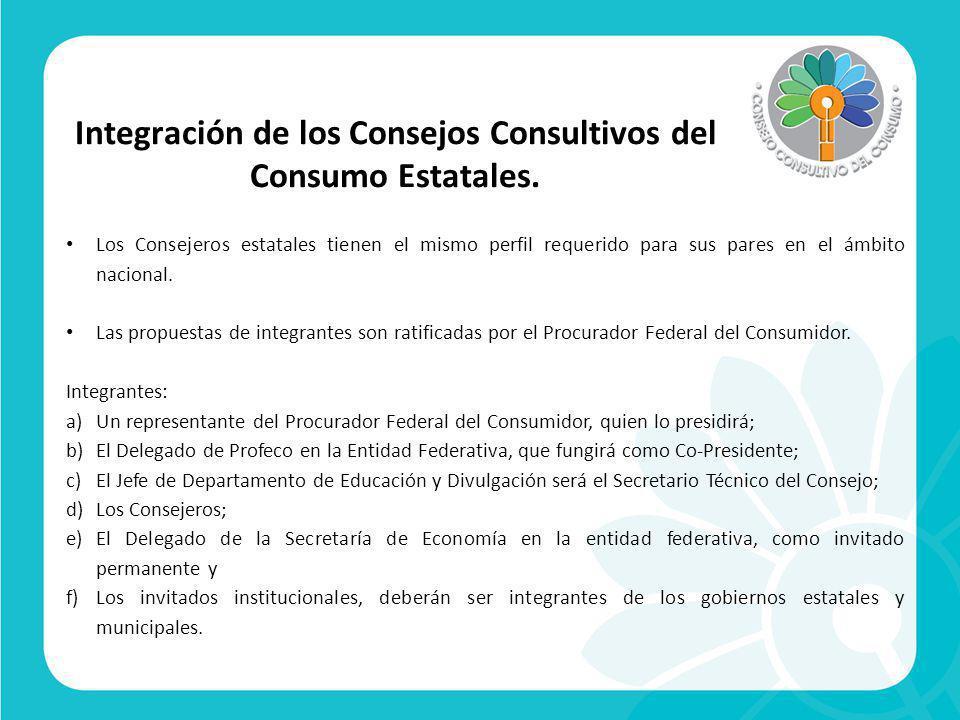 Integración de los Consejos Consultivos del Consumo Estatales.