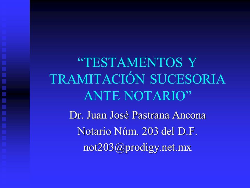 TESTAMENTOS Y TRAMITACIÓN SUCESORIA ANTE NOTARIO