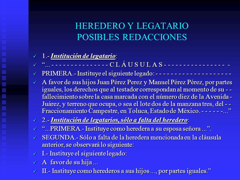 HEREDERO Y LEGATARIO POSIBLES REDACCIONES