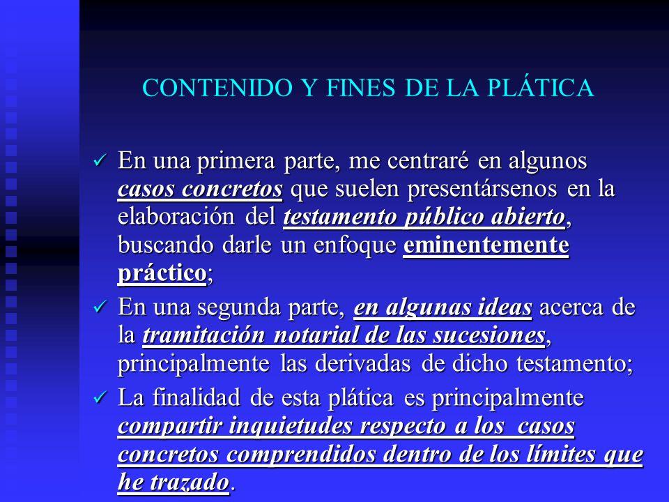 CONTENIDO Y FINES DE LA PLÁTICA