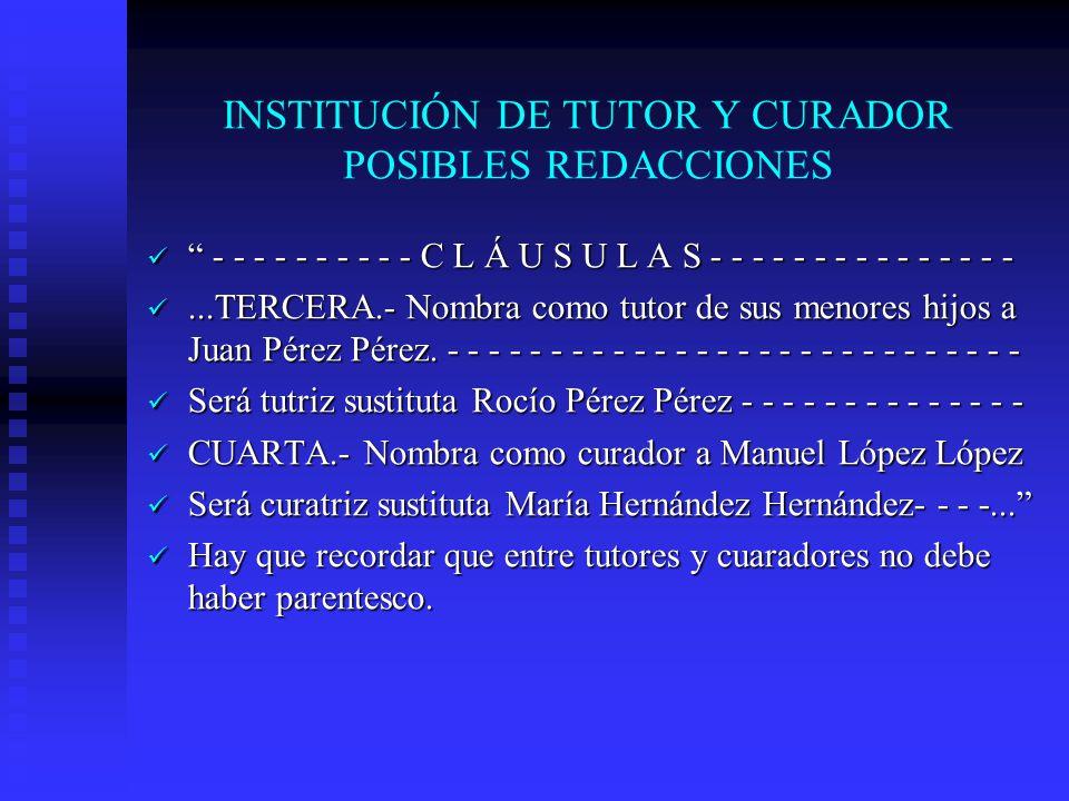 INSTITUCIÓN DE TUTOR Y CURADOR POSIBLES REDACCIONES