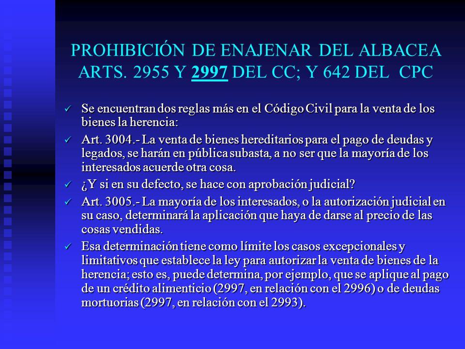 PROHIBICIÓN DE ENAJENAR DEL ALBACEA ARTS