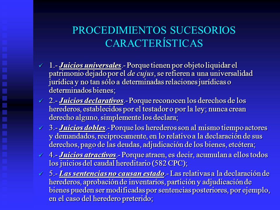 PROCEDIMIENTOS SUCESORIOS CARACTERÍSTICAS