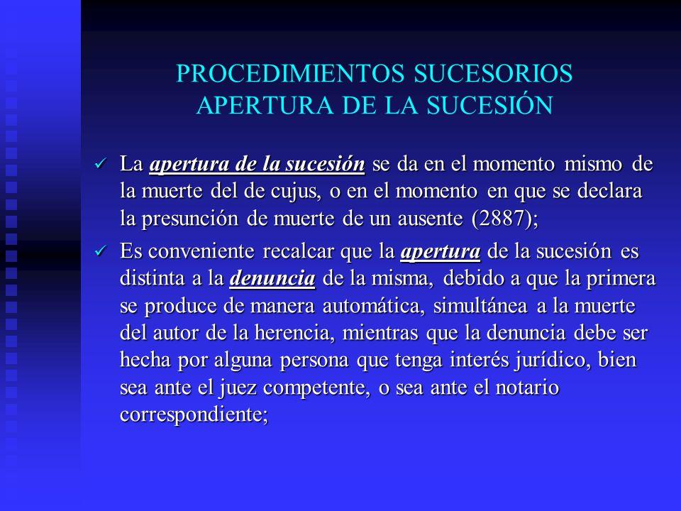 PROCEDIMIENTOS SUCESORIOS APERTURA DE LA SUCESIÓN