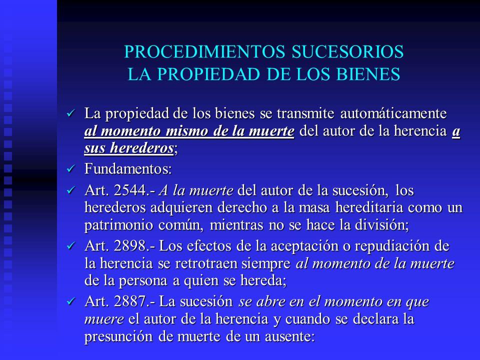 PROCEDIMIENTOS SUCESORIOS LA PROPIEDAD DE LOS BIENES