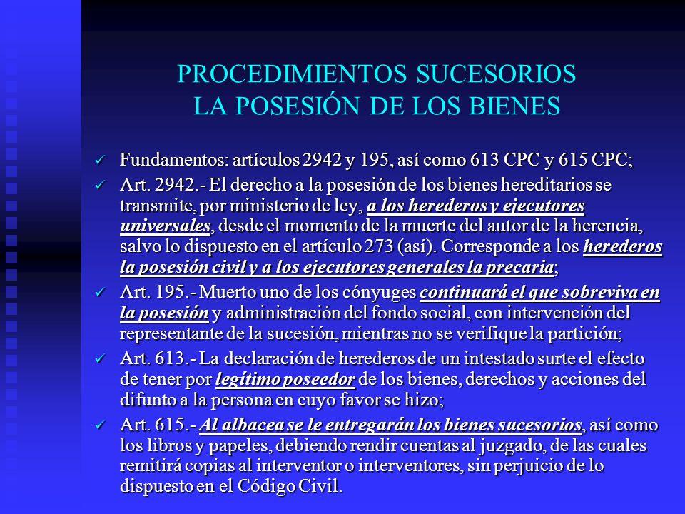 PROCEDIMIENTOS SUCESORIOS LA POSESIÓN DE LOS BIENES