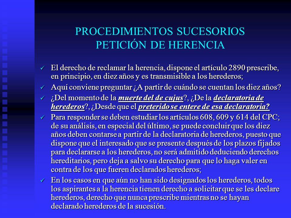 PROCEDIMIENTOS SUCESORIOS PETICIÓN DE HERENCIA