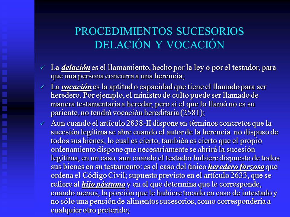 PROCEDIMIENTOS SUCESORIOS DELACIÓN Y VOCACIÓN
