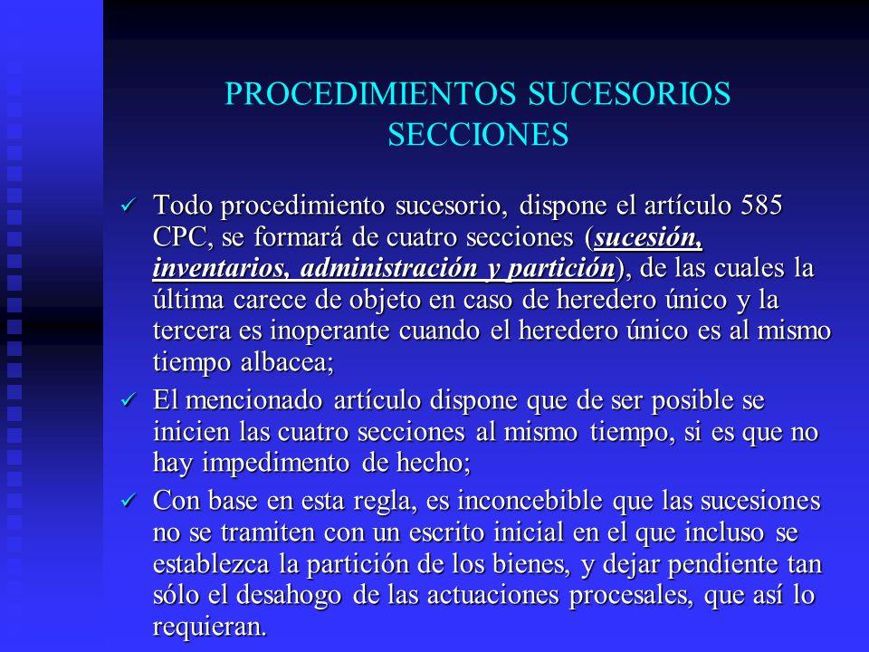PROCEDIMIENTOS SUCESORIOS SECCIONES