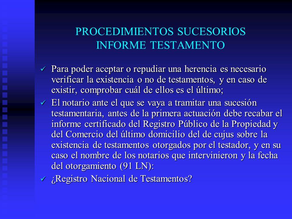 PROCEDIMIENTOS SUCESORIOS INFORME TESTAMENTO
