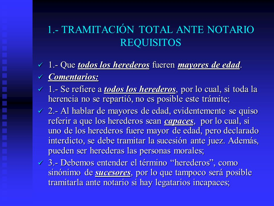 1.- TRAMITACIÓN TOTAL ANTE NOTARIO REQUISITOS