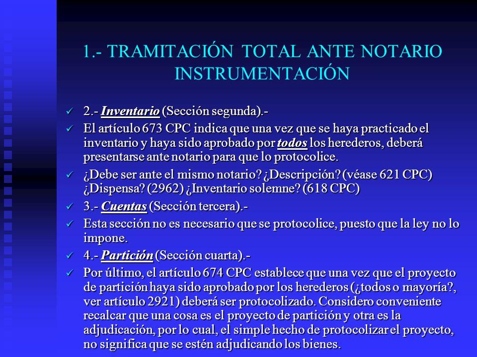1.- TRAMITACIÓN TOTAL ANTE NOTARIO INSTRUMENTACIÓN