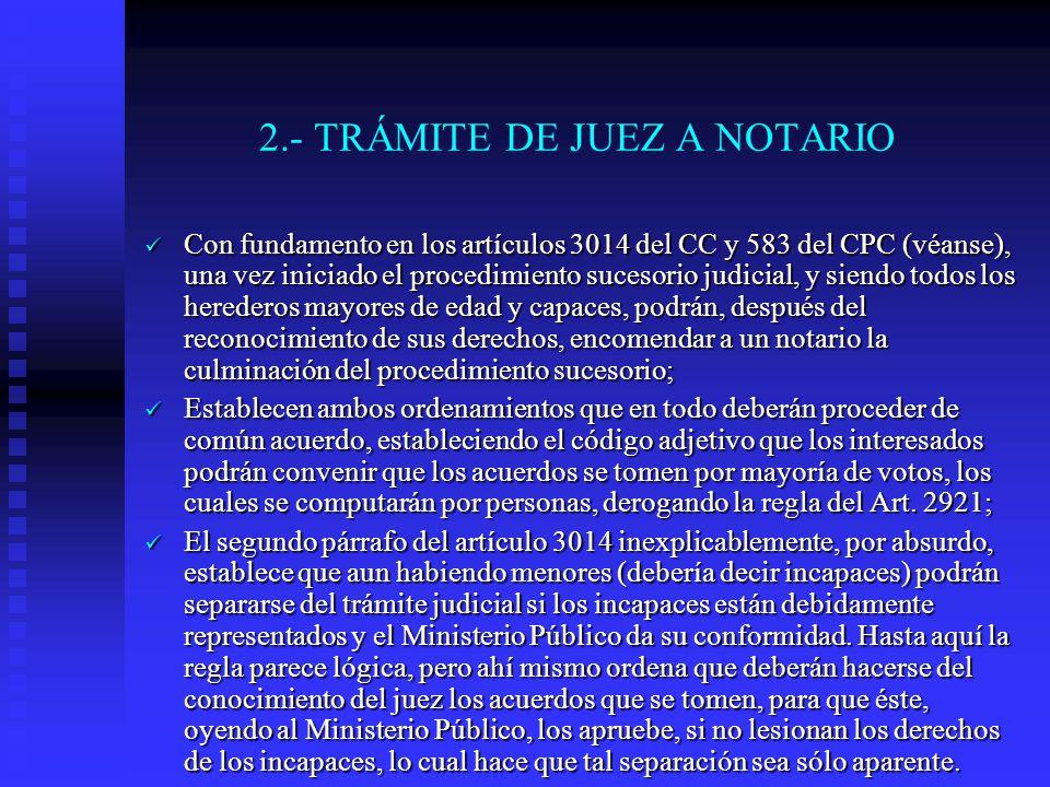 2.- TRÁMITE DE JUEZ A NOTARIO