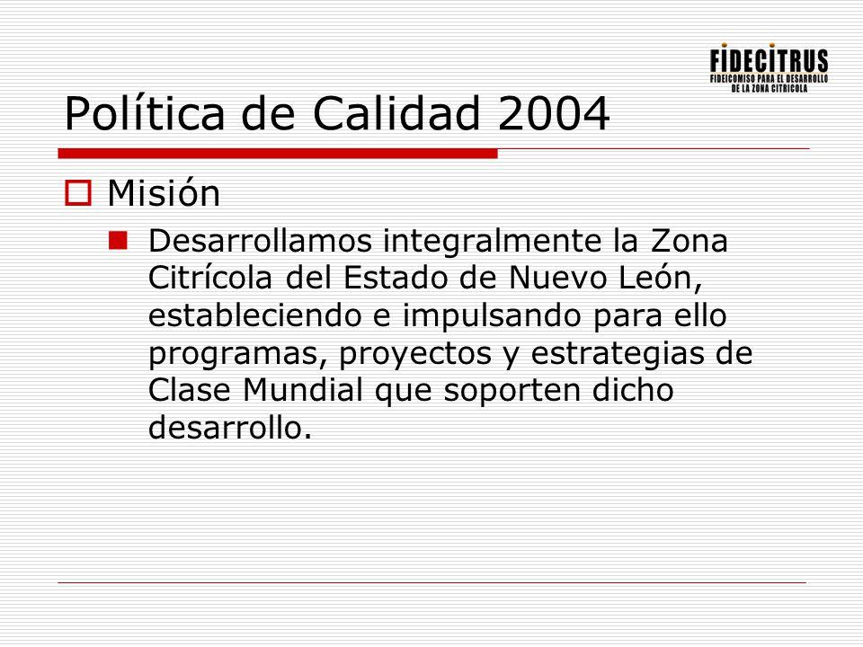 Política de Calidad 2004 Misión