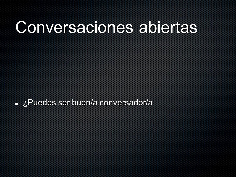 Conversaciones abiertas