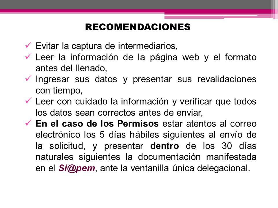 RECOMENDACIONES Evitar la captura de intermediarios, Leer la información de la página web y el formato antes del llenado,