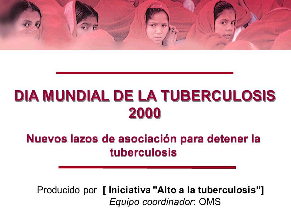 DIA MUNDIAL DE LA TUBERCULOSIS 2000