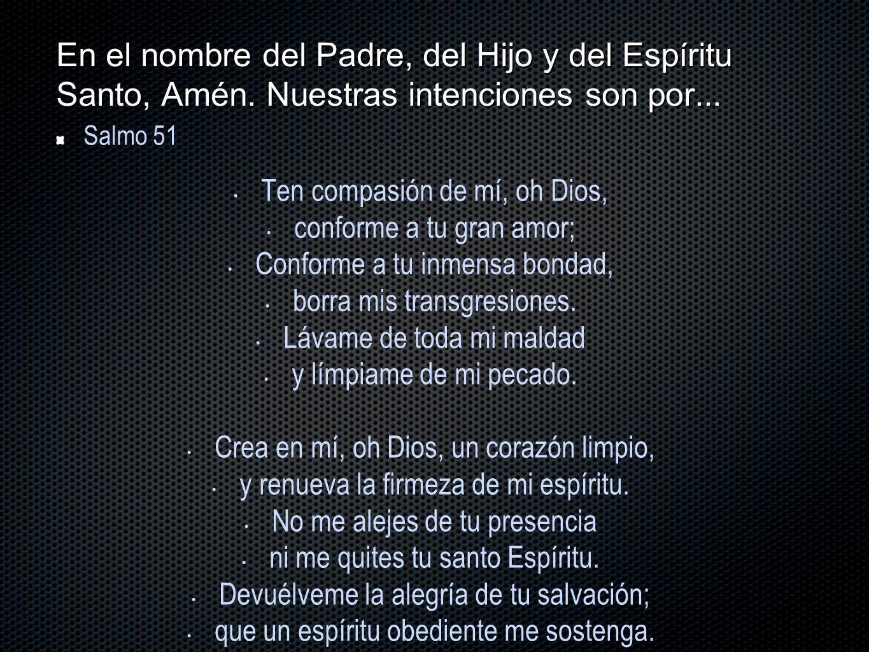 En el nombre del Padre, del Hijo y del Espíritu Santo, Amén