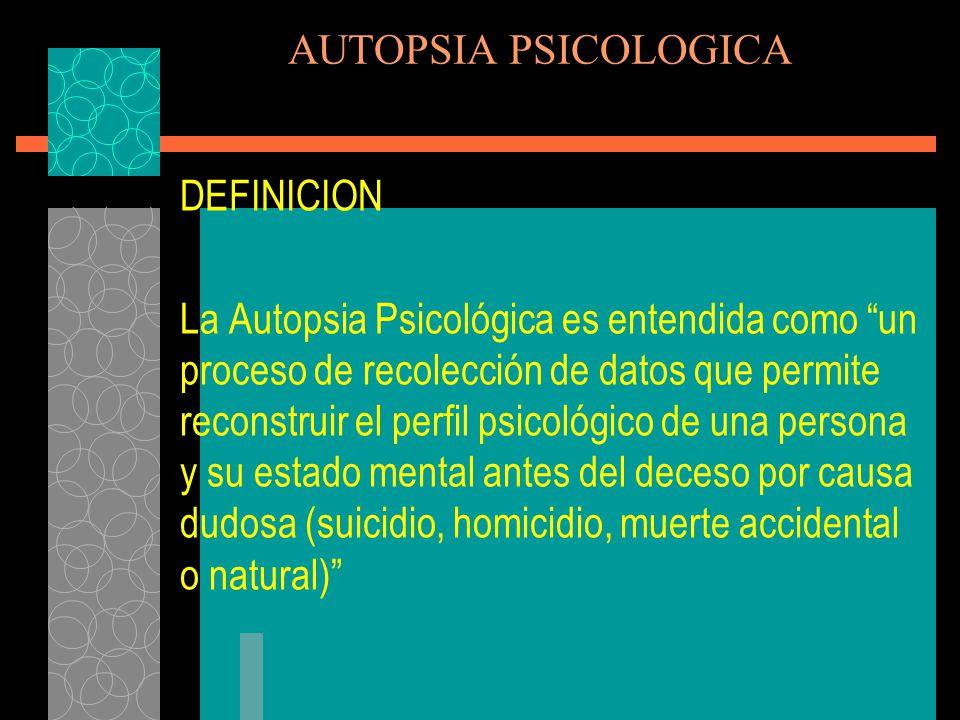 AUTOPSIA PSICOLOGICA DEFINICION.