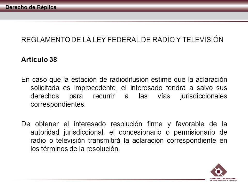 REGLAMENTO DE LA LEY FEDERAL DE RADIO Y TELEVISIÓN Artículo 38