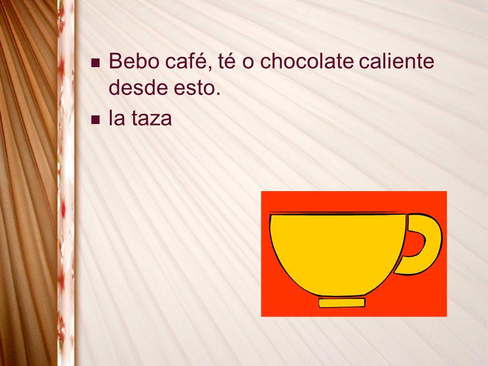 Bebo café, té o chocolate caliente desde esto.