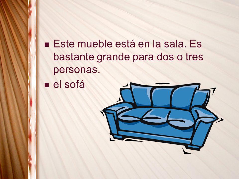 Este mueble está en la sala