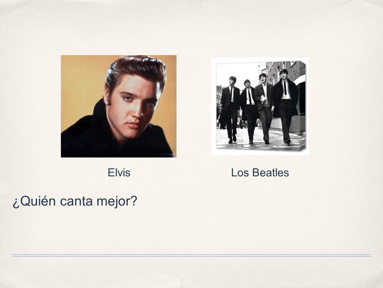 Elvis Los Beatles ¿Quién canta mejor
