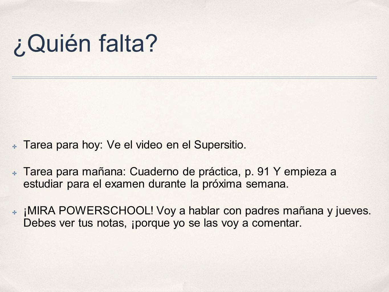¿Quién falta Tarea para hoy: Ve el video en el Supersitio.