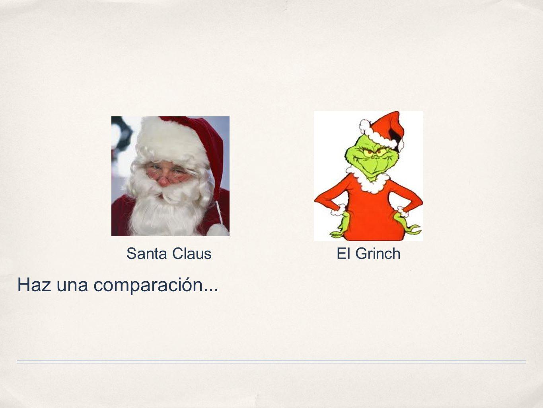 Santa Claus El Grinch Haz una comparación...